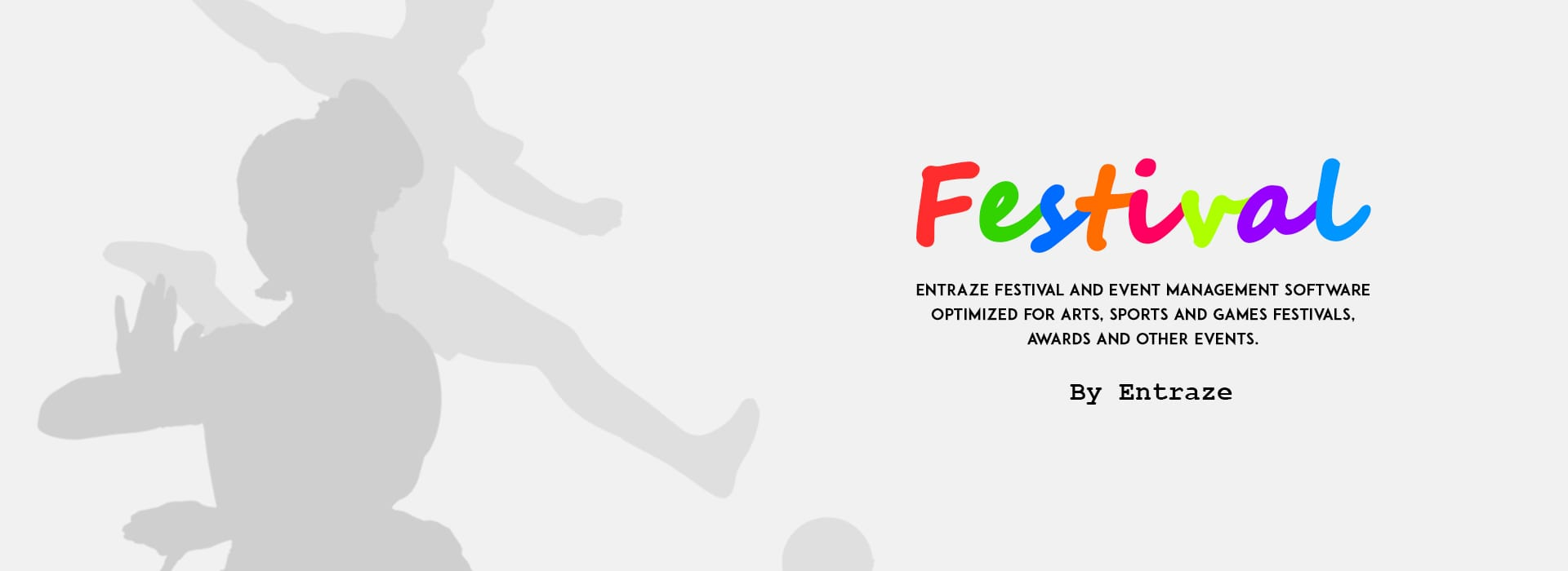 Entraze Festival